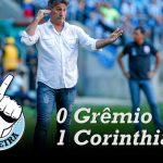 [Saideira] Brasileirão – Grêmio 0x1 Corinthians