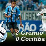 [Saideira] Brasileirão – Grêmio 2×0 Coritiba