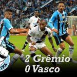[Saideira] – Brasileirão – Grêmio x Vasco