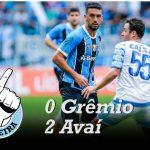 [Saideira] Brasileirão – Grêmio 0x2 Avaí