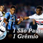 [Saideira] – Brasileirão – São Paulo 1×1 Grêmio