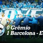Saideira – Libertadores – Grêmio 0x1 Barcelona SC