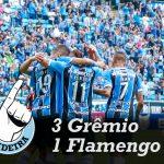 Saideira – Brasileirão – Grêmio 3×1 Flamengo