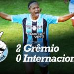 Saideira – Gauchão Feminino – Grêmio 2 x 0 Internacional
