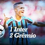 Saideira – Gauchão – Inter 1×2 Grêmio
