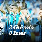 Saideira – Gauchão – Grêmio 3 x 0 Inter