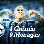 SAIDEIRA – Gauchão – Grêmio 4 x 0 Monagas